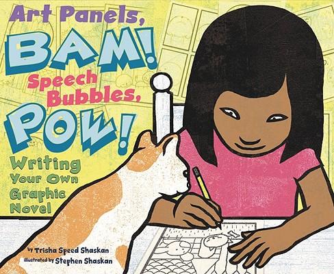 Art Panels, BAM! Speech Bubbles, POW! By Shaskan, Trisha Speed/ Shaskan, Stephen (ILT)